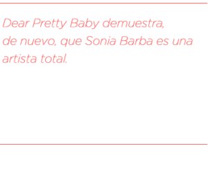 07-dear-pretty-baby-sonia-barba_contra